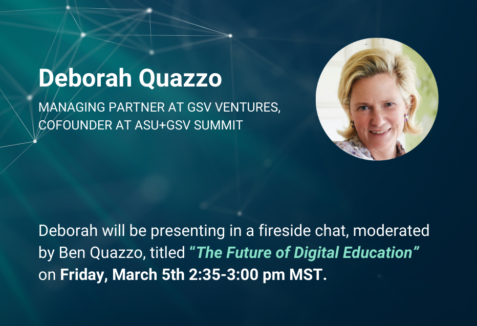 Deborah Quazzo (managing director at GSV and cofounder of ASU+GSV) speaker card and profile for fireside chat and keynote at the Language Summit talking about the future of education